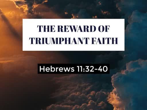 The Reward Of Triumphant Faith