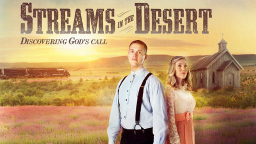 Streams In The Desert - Discovering God's Call