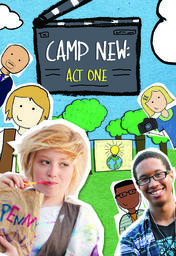 Camp New - Act One