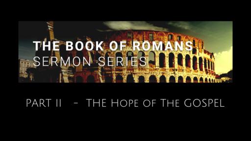 """Romans 5:1-11 """"Constant Hope"""""""