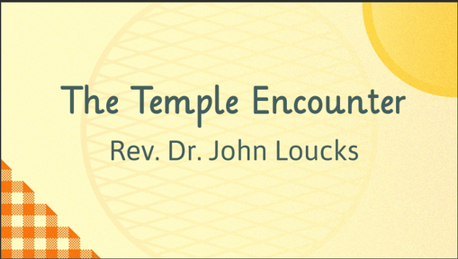 The Temple Encounter