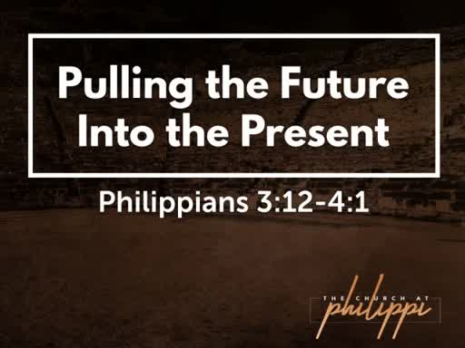 Pulling the Future Into the Present