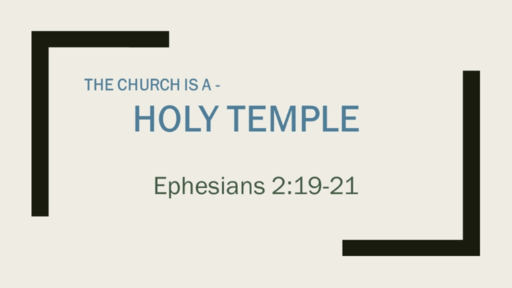The Church is a Holy Temple
