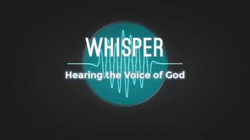 Hearing the Voice of God - Week 1 (July 29, 2018)