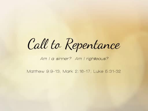 2018.07.29a Call to Repentance