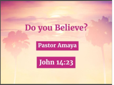 July 29, 2018- Do You Believe?