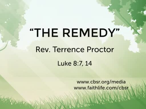 "07.29.18 ""The Remedy"" (2nd Service)"