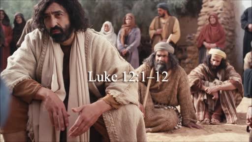 Luke 12:1-12