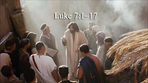 Luke 7:1-17