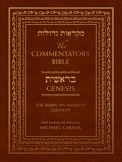 The Commentators' Bible: Genesis The Rubin JPS Miqra'ot Gedolot
