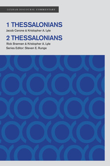 Lexham Discourse Commentary: 1–2 Thessalonians