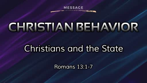 Christian Behavior 5: Christians and the State