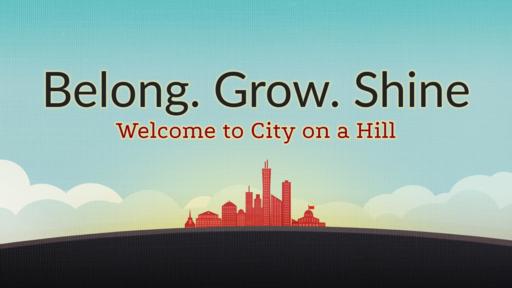 Belong.Grow.Shine - 07/29/18