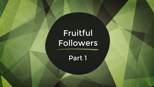 Fruitful followers: Part 1