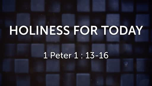 Holiness for Today
