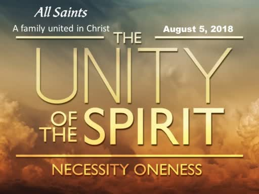 08-05-18 The Unity of the Spirit