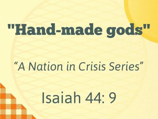 Hand-made gods