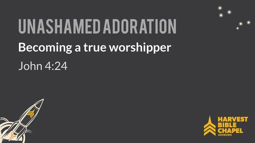 Becoming a true worshipper