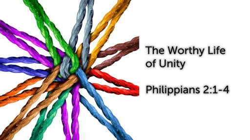 The Worthy Life of Unity