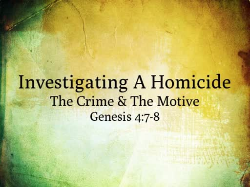 The Crime & The Motive
