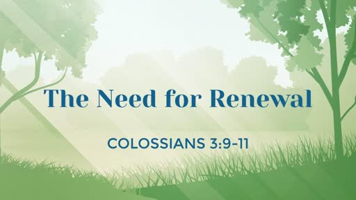 The Need For Renewal