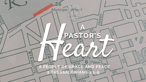 July 15, 2018 - A People of Grace and Peace | 2 Thessalonians 1:1-5
