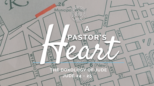 July 22, 2018 - The Doxology of Jude   Jude 24-25