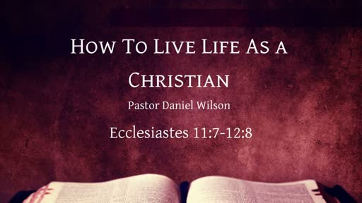 How to live a life as a Christian