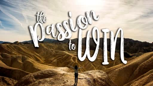 The Passion to Win