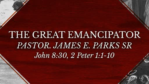 The Great Emancipator 8-5-18