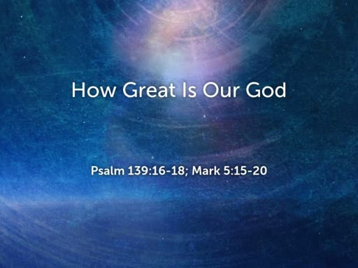 20108.08.05p How Great Is Our God