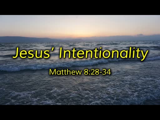 Jesus' Intentionality