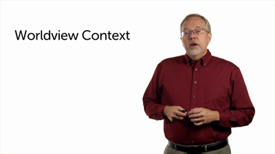 Introduction to Worldview Context