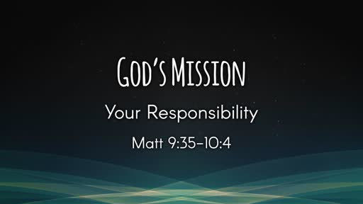 God's Mission Your Responsibility