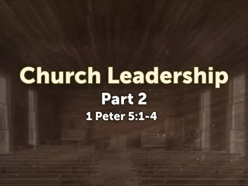 Church Leadership #2
