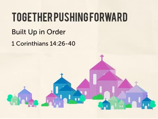 1 Corinthians 14:26-40
