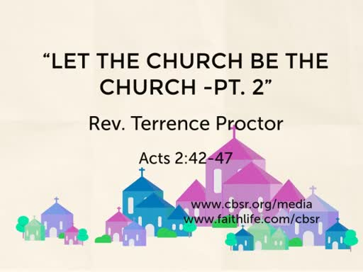 "08.12.18 ""Let the Church Be the Church - Pt. 2"""