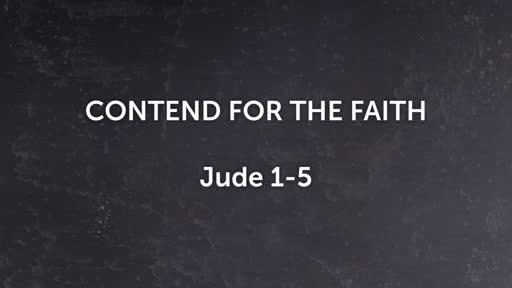 Contend For the Faith