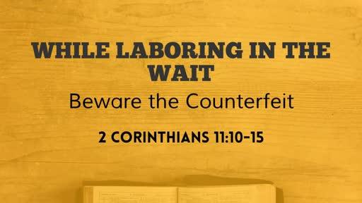 Beware the Counterfeit