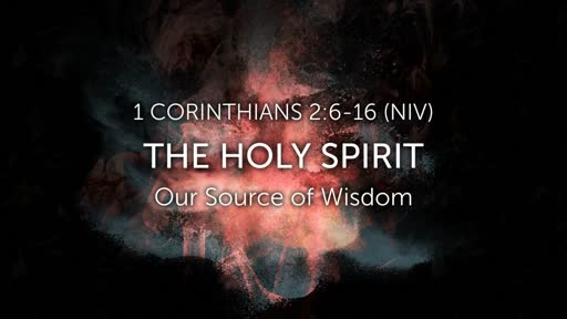 The Holy Spirit: Our Source of Wisdom