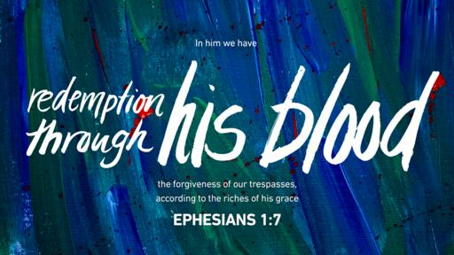 Ephesians 1:7 verse of the day image