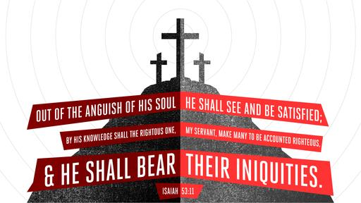 Isaiah 53:11 verse of the day image