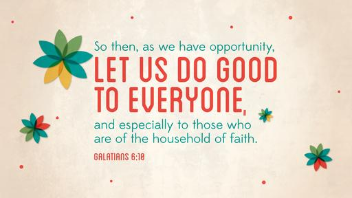Galatians 6:10 verse of the day image