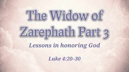 Widow of Zerephath Part 3