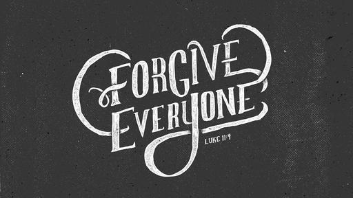 Causes of Unforgiveness - Faithlife Sermons