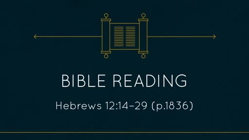 10AM Hebrews 12.14-29