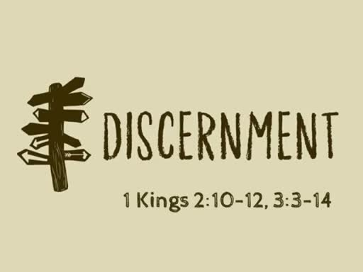 """Discernment"" Sunday, August 19, 2018 - 9 AM"