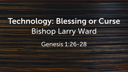 Technology: Blessing or Curse