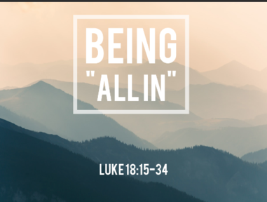 Being All In