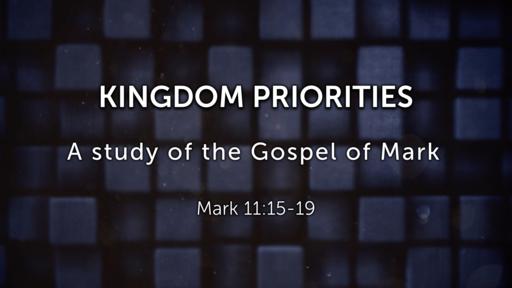 Kingdom Priorities - 08/19/2018